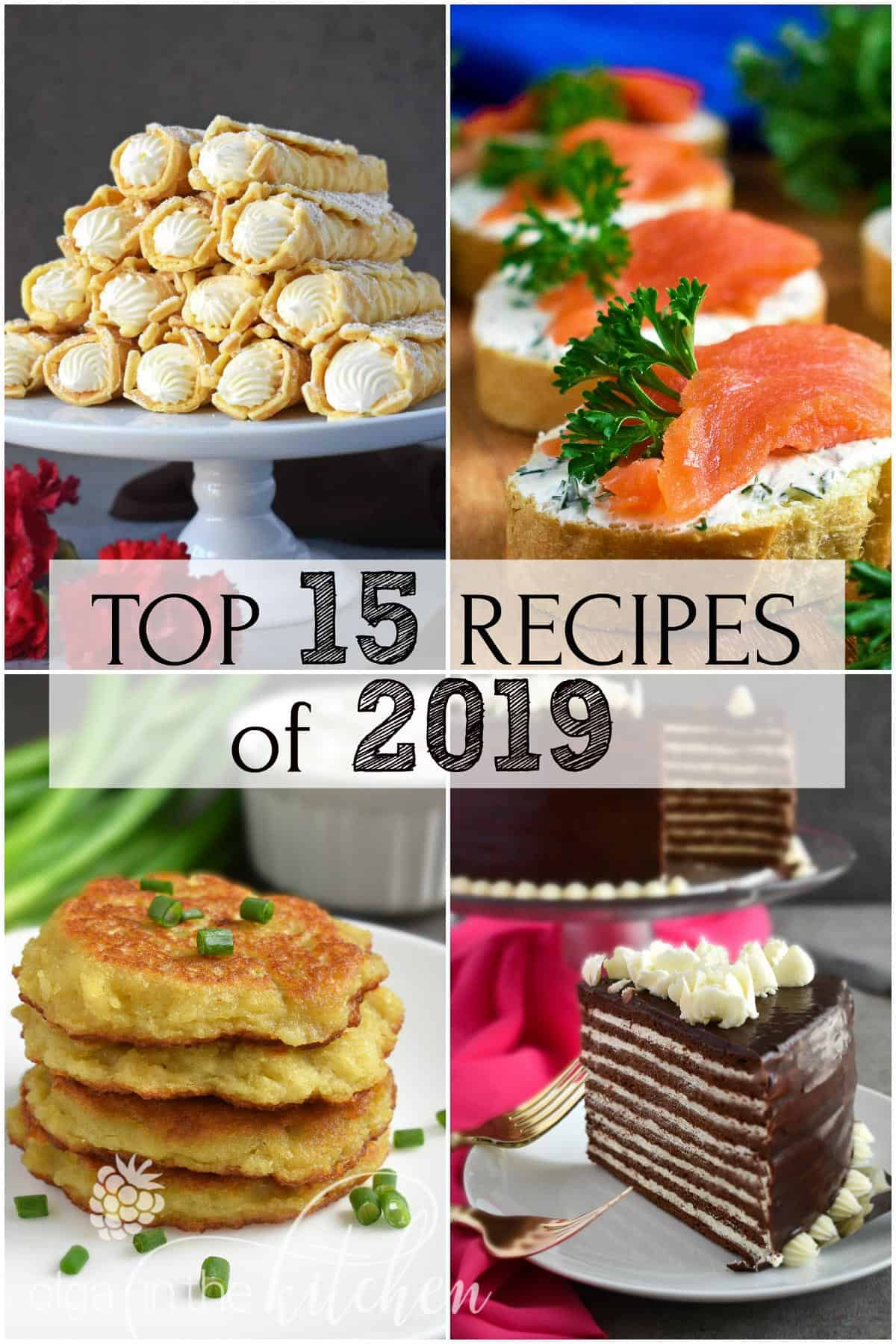 The highest reviewed, rated and visited Most Popular 15 Recipes of 2019 Year. Each recipe is well tested and approved by family and friends. | olgainthekitchen.com