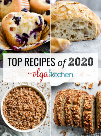 These were the most popular and best-reviewed recipes from Olga in the Kitchen in 2020. These top recipes will be your new favorites.